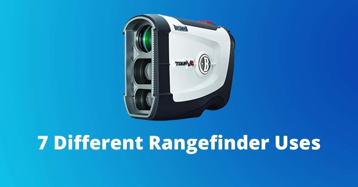 Rangefinder Uses