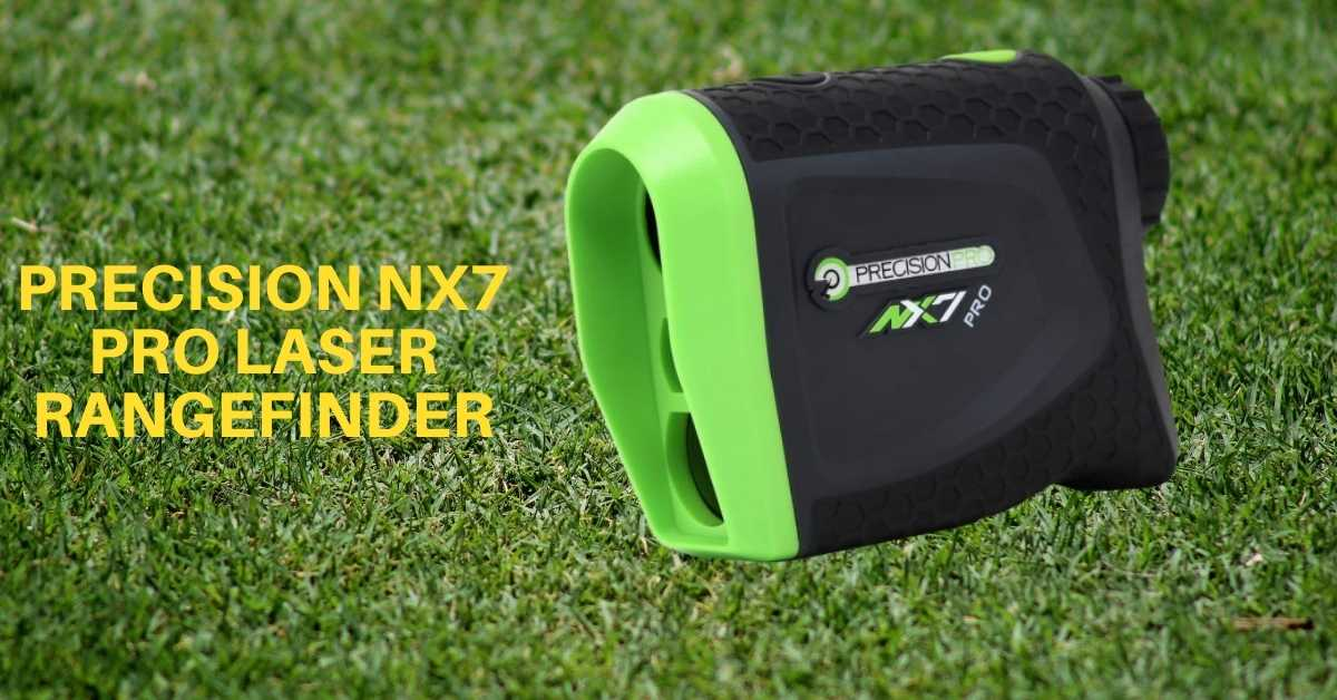 Precision NX7 Pro Rangefinder Review