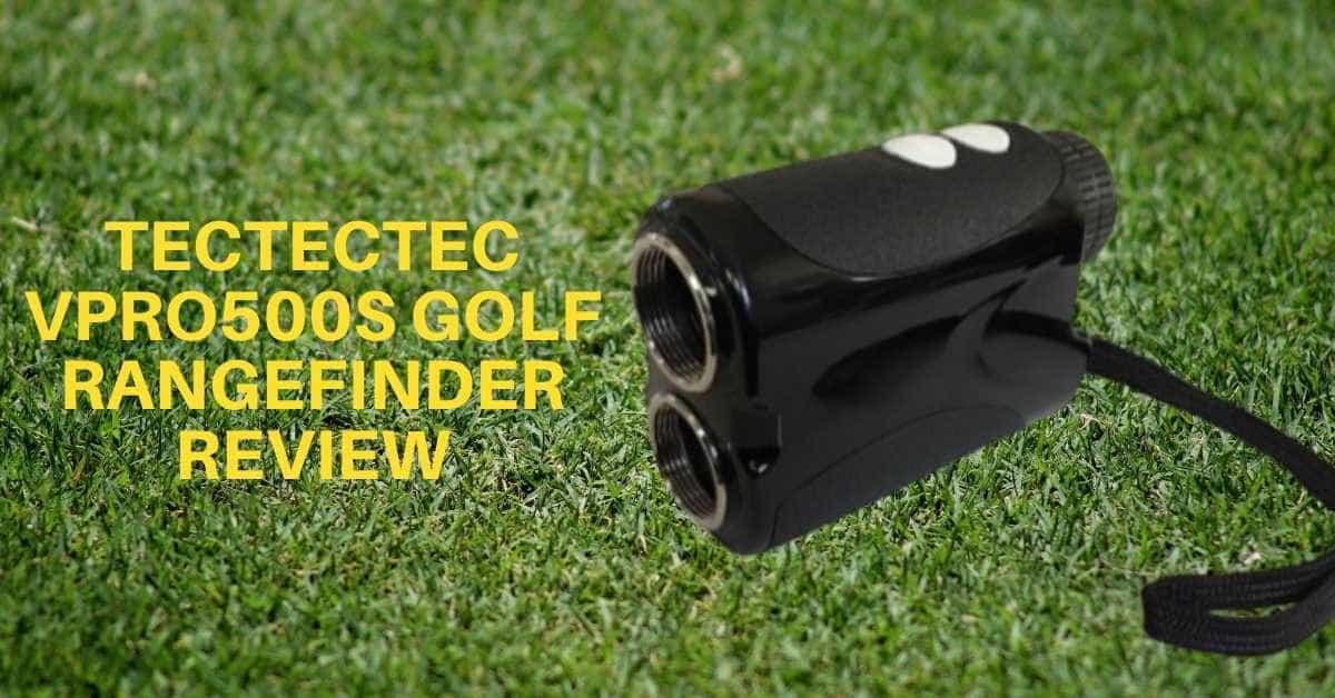 Tectectec vpro500s golf rangefinder review